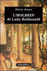 L' Holbein di Lady Beldonald