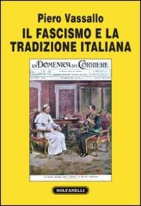 Il fascismo e la tradizione italiana