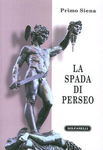 La spada di Perseo. Itinerari metapolitici
