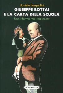Giuseppe Bottai e la carta della scuola. Una riforma mai realizzata