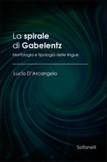 Voluntariadobaleares2014.es La spirale di Gabelentz. Morfologia e tipologia delle lingue Image
