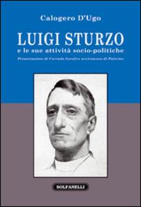 Luigi Sturzo e le sue attività socio-politiche