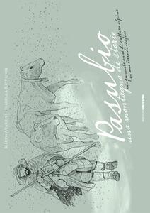 Pasubio, una montagna di storie. Cinquecento anni di cultura alpina in una terra di confine
