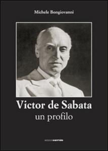 Victor de Sabata. Un profilo