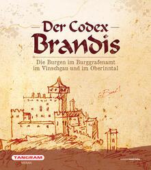 Der codex Brandis. Die Burgen im Burggrafenamt im Vinschgau und im Oberinntal.pdf