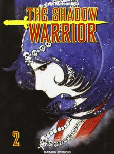 The shadow warrior. Vol. 2