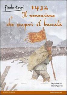 Voluntariadobaleares2014.es 1432. Il veneziano che scoprì il baccalà Image