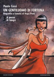 Promoartpalermo.it Un gentiluomo di fortuna. Biografia a fumetti di Hugo Pratt. Vol. 3: A passo di tango. Image