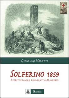 Solferino 1859. I feriti francesi ricoverati a Manerbio