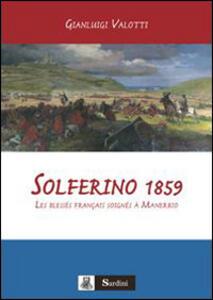 Solferino 1859. Les blessés français soignés à Manerbio