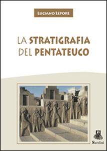 La stratigrafia del Pentateuco