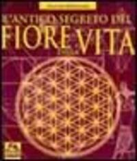 Antico segreto del fiore della vita. Vol. 1