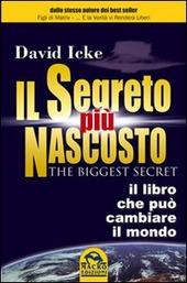 Il segreto più nascosto. Il libro che può cambiare il mondo