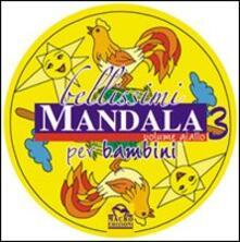 Criticalwinenotav.it Bellissimi mandala per bambini. Ediz. illustrata. Vol. 3: Volume giallo. Image