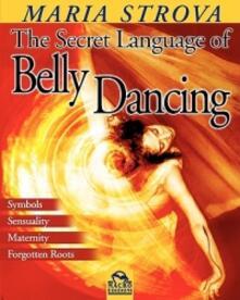 Winniearcher.com Il linguaggio segreto della danza del ventre Image