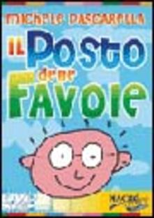 Filippodegasperi.it Il posto delle favole. DVD. Con libro Image