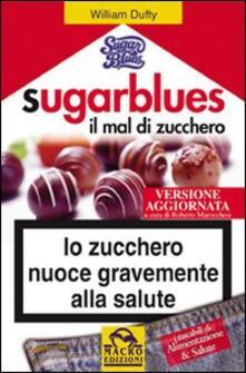 Librisulladiversita.it Sugarblues, il mal di zucchero Image