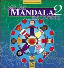 Letterarioprimopiano.it I più bei mandala per bambini. Ediz. illustrata. Vol. 2 Image