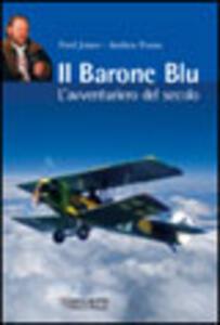 Il Barone Blu. L'avventuriero del secolo