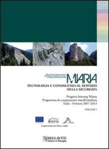 Miaria. Tecnologia e conoscenza al servizio della sicurezza