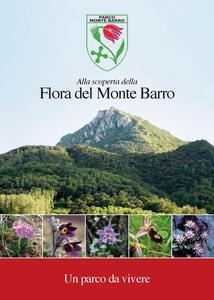 Alla scoperta della flora del monte Barro. Un parco da vivere