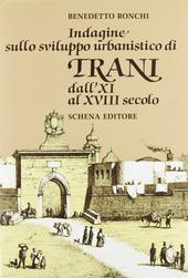 Indagine sullo sviluppo urbanistico di Trani dall'XI al XVIII secolo