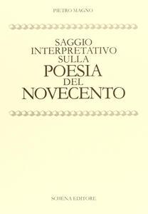 Saggio interpretativo sulla poesia del Novecento