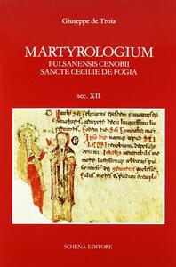 Martyrologium pulsanensis cenobii sancte Cecilie de Fogia
