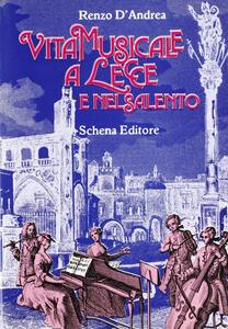 Vita musicale a Lecce e nel Salento