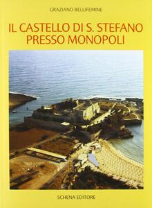 Il castello di S. Stefano presso Monopoli