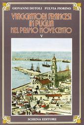 Viaggiatori francesi in Puglia nel primo '900. Vol. 5