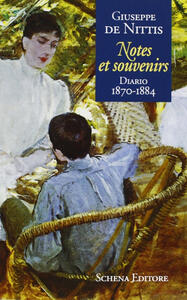Notes et souvenirs. Diario (1870-1884)