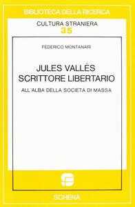 Jules Vallès et l'expérience du roman