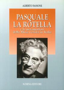 Pasquale La Rotella e la metamorfosi della musa verista in Italia