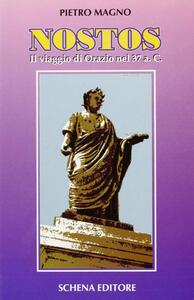 Nostos. Il viaggio di Orazio nel 37 a. C.