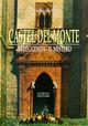 Castel del Monte. La leggenda. Il mito