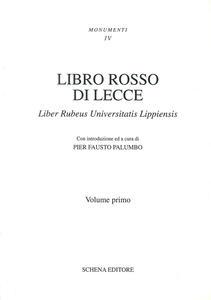Libro rosso di Lecce. Liber rubeus Universitatis lippiensis