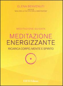 Amatigota.it Meditazione energizzante. Ricarica corpo, mente e spirito. CD Audio. Con libro Image