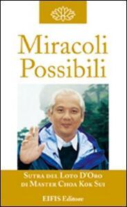 Miracoli possibili. La guarigione