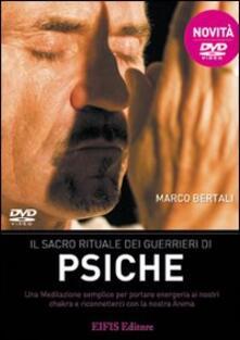 Rallydeicolliscaligeri.it Il sacro rituale dei guerrieri di psiche. DVD. Con libro Image