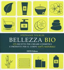 Ascotcamogli.it Bellezza bio. 175 ricette per creare cosmetici e prodotti per il corpo 100% naturali Image