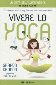 Vivere lo yoga. La dieta dellilluminazione.pdf