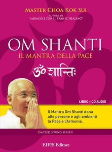 Warholgenova.it Om Shanti, il mantra della pace. CD Audio. Con libro Image