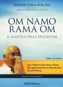 Filippodegasperi.it Om Namo Rama Om. Il mantra della devozione. Con CD Audio Image