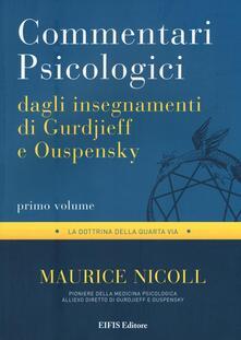 Writersfactory.it Commentari psicologici dagli insegnamenti di Gurdjieff e Ouspensky. Vol. 1 Image