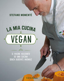 La mia cucina vegan - Stefano Momentè - copertina