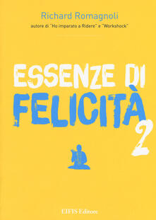 Premioquesti.it Essenze di felicità. Vol. 2 Image