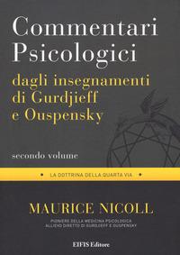 Commentari psicologici dagli insegnamenti di Gurdjieff e Ouspensky. Vol. 2 - Nicoll Maurice - wuz.it
