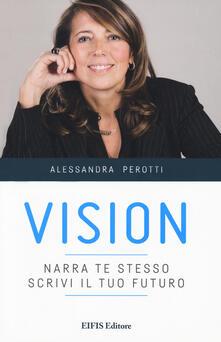 Ilmeglio-delweb.it Vision. Narra te stesso, scrivi il tuo futuro Image