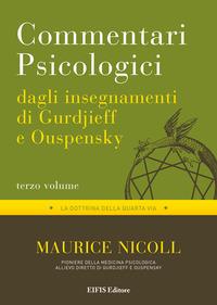 Commentari psicologici dagli insegnamenti di Gurdjieff e Ouspensky. Vol. 3 - Nicoll Maurice - wuz.it
